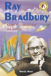 Ray Bradbury by Wendy Mass