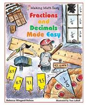 Fractions and decimals made easy by Rebecca Wingard-Nelson