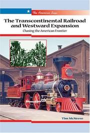 Cover of: The Transcontinental Railroad and westward expansion: chasing the American frontier