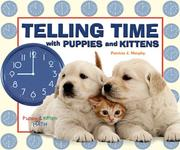 Cover of: Telling Time With Puppies And Kittens (Puppy & Kitten Math) |