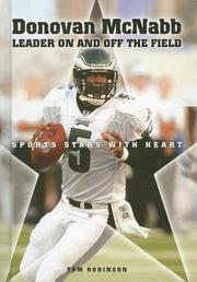 Cover of: Donovan McNabb: Leader On and Off the Field (Sports Stars With Heart)
