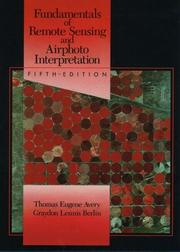 Cover of: Fundamentals of remote sensing and airphoto interpretation | Thomas Eugene Avery