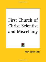 Cover of: The First church of Christ, Scientist, and miscellany