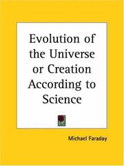 Cover of: Evolution of the Universe or Creation According to Science