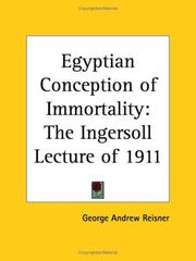Cover of: Egyptian Conception of Immortality (1912): The Ingersoll Lecture of 1911
