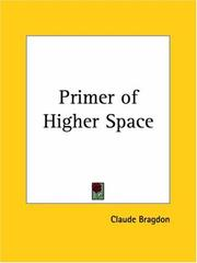 Cover of: Primer of Higher Space | Claude Bragdon