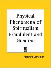 Cover of: The physical phenomena of spiritualism, fraudulent and genuine