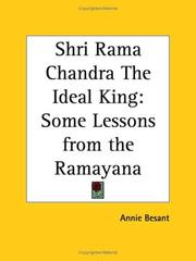 Cover of: Shri Rama Chandra The Ideal King | Annie Wood Besant