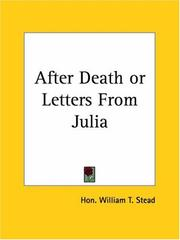 Cover of: After Death or Letters From Julia | William T. Stead