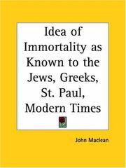 Cover of: Idea of Immortality as Known to the Jews, Greeks, St. Paul, Modern Times