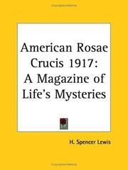 Cover of: American Rosae Crucis 1917 | H. Spencer Lewis