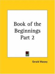 Cover of: Book of the Beginnings, Part 2 | Gerald Massey