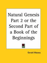 Cover of: Natural Genesis, Part 2, or the Second Part of a Book of the Beginnings | Gerald Massey