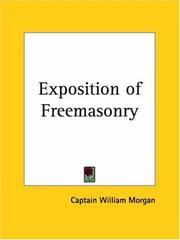 Cover of: Exposition of Freemasonry | William Morgan