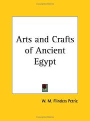 Cover of: The Arts & Crafts of Ancient Egypt