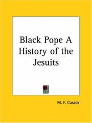 Cover of: Black Pope A History of the Jesuits | M. F. Cusack