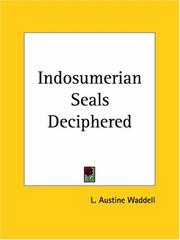 The Indo-Sumerian seals deciphered by Laurence Austine Waddell
