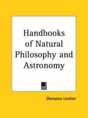 Cover of: Hand-books of natural philosophy and astronomy