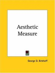 Cover of: Aesthetic Measure | George D. Birkhoff