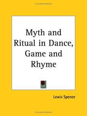 Cover of: Myth and Ritual in Dance, Game and Rhyme