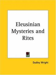 Cover of: Eleusinian Mysteries and Rites | Dudley Wright