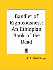 Cover of: Bandlet of Righteousness: An Ethiopian Book of the Dead