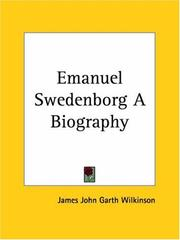 Cover of: Emanuel Swedenborg A Biography | James John Garth Wilkinson
