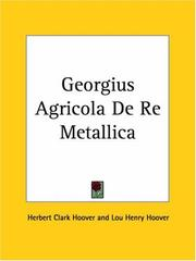 Cover of: Georgius Agricola De Re Metallica