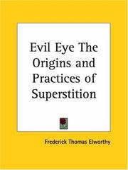 Cover of: Evil Eye The Origins and Practices of Superstition