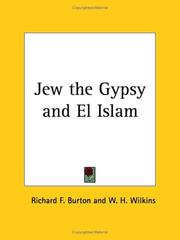 Jew, the Gypsy and El Islam by Burton, Richard Sir