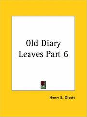 Cover of: Old Diary Leaves, Part 6 | Henry S. Olcott