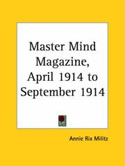 Cover of: Master Mind Magazine, April 1914 to September 1914 | Annie Rix Militz