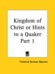 Cover of: Kingdom of Christ or Hints to a Quaker, Part 1