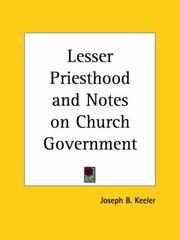 Cover of: The lesser priesthood and notes on church government