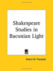 Cover of: Shakespeare Studies in Baconian Light | Robert M. Theobald