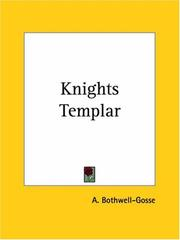 Cover of: Knights Templar | A. Bothwell-Gosse