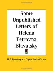 Cover of: Some Unpublished Letters of Helena Petrovna Blavatsky | H. P. Blavatsky