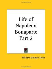 Cover of: Life of Napoleon Bonaparte, Part 2 | William M. Sloane