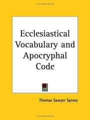 Cover of: Ecclesiastical vocabulary and apocryphal code
