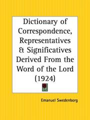 Cover of: Dictionary of Correspondence, Representatives and Significatives Derived From the Word of the Lord