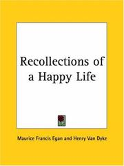 Cover of: Recollections of a Happy Life | Maurice Francis Egan