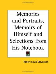 Cover of: Memories and Portraits, Memoirs of Himself and Selections from His Notebook | Robert Louis Stevenson