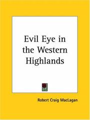 Cover of: Evil Eye in the Western Highlands | Robert Craig Maclagan