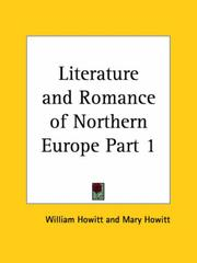 Cover of: Literature and Romance of Northern Europe, Part 1 | Howitt, William