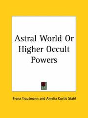 Astral World or Higher Occult Powers