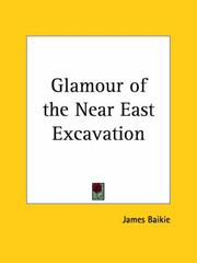 Cover of: Glamour of the Near East Excavation