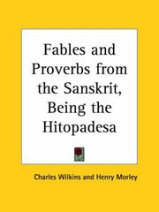 Cover of: Fables and Proverbs from the Sanskrit, Being the Hitopadesa