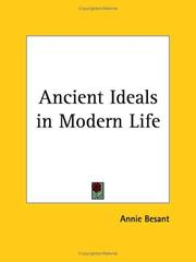 Ancient ideals in modern life by Annie Wood Besant