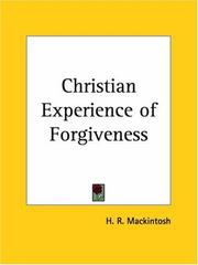 Cover of: The Christian experience of forgiveness