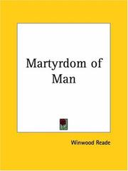 Cover of: Martyrdom of Man | Winwood Reade